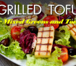 148 - Lunch - Grilled Tofu Over Mixed Greens and Tomatoes