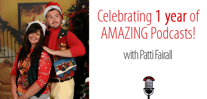 Episode #052: Patti Fairall – Celebrating 1 Year of Amazing Podcasts with Mom